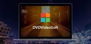 DVDVideoSoft Crack + Premium Key Full Version [Latest 2021] Free Download