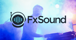 FxSound Pro Crack v21.1.9.0 With License & Full Free Download [2021]
